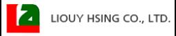 LIOUY HSING CO.,LTD.